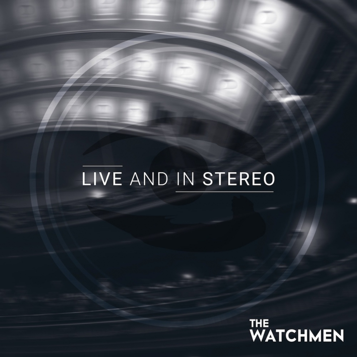 The Watchmen Live And In Stereo